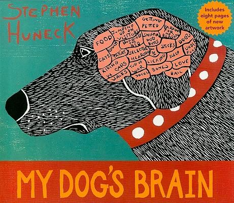 My Dog's Brain By Huneck, Stephen